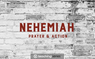NEHEMIAH PART 8 – Prayer and Scripture Conversation Starters